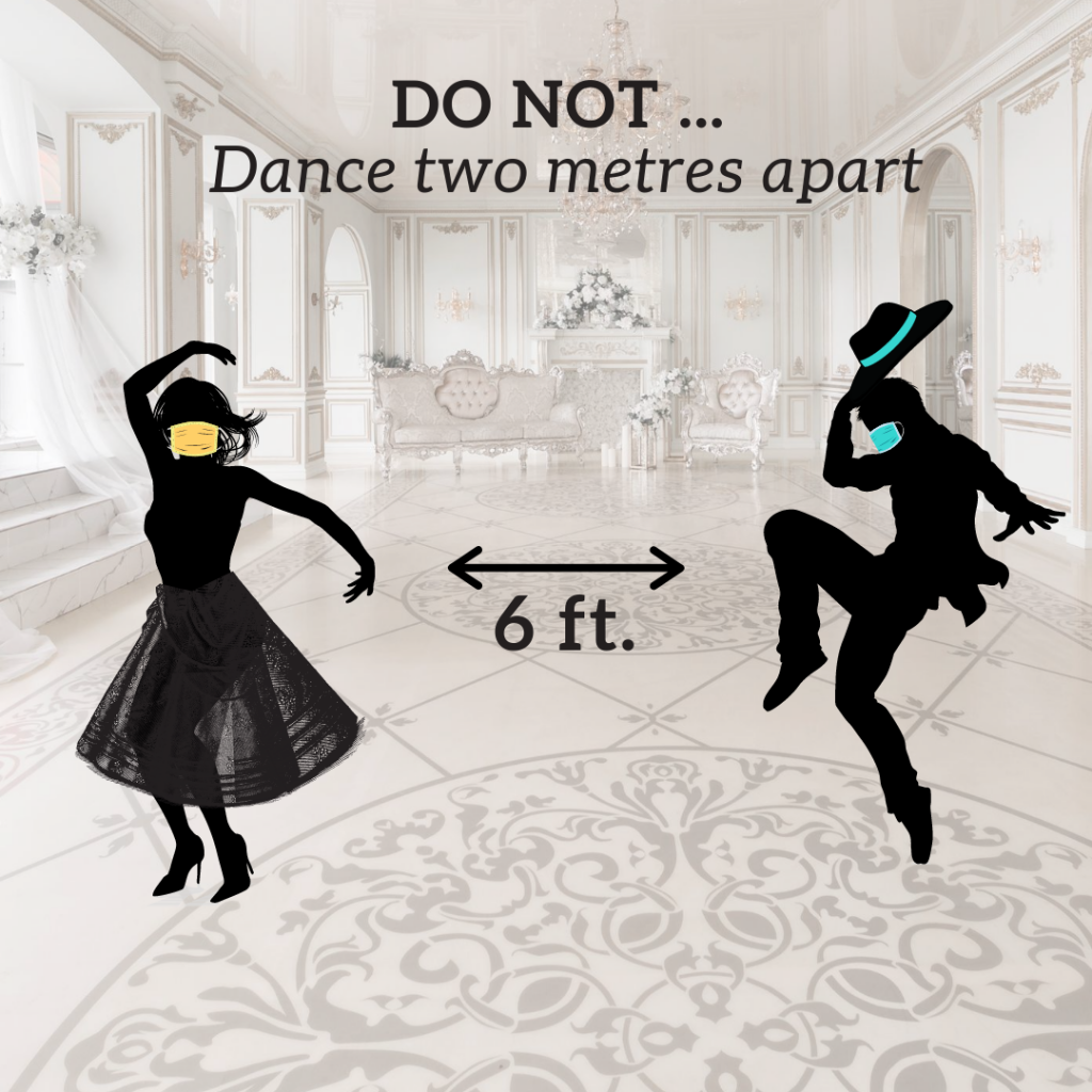 do not dance 6 feet apart