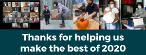 """b of people doing work in masks -- halloween, christmas gifts, zoom, answering phones, with text """"thanks for helping us make the best of 2020"""""""